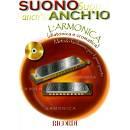 SUONO ANCH'IO L'ARMONICA (DIATONICA E CROMATICA) METODO FACILISSIMO PER PRINCIPIANTI (CON CD)