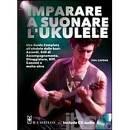 Capone Phil Imparare a suonare l'ukulele. Con CD Audio ED. IL CASTELLO