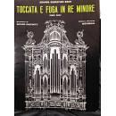 TOCCATA E FUGA IN RE MINORE (BMV565) J.S. BACH , REVISIONE A. SACCHETTI BERBEN EDITORE (PER ORGANO)