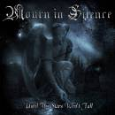 Mourn in Silence - Until The Stars Won't Fall - NEW ALBUM 2012 Digipack