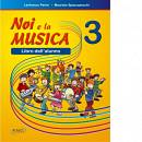 Spaccazocchi M. Noi e la Musica vol. 3 (per l'Alunno)