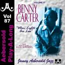 """VOL. 87 - """"BENNY CARTER WHEN LIGHTS ARE LOW"""" BY JAMEY AEBERSOLD JAZZ"""