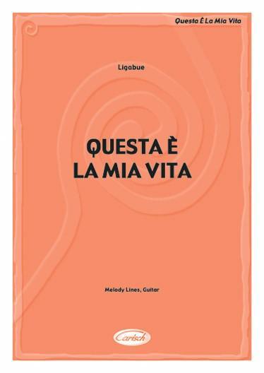 Edizioni musicali LIGABUE QUESTA E^ LA MIA VITA -ML2188-