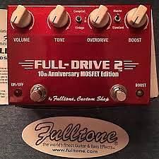 Fulltone fulldrive 2 anniversary
