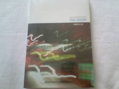 Luca Francioso - The show (libro e cd)
