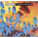 Opus III.......I Talk To The Wind (Extended Mix) / Sea People