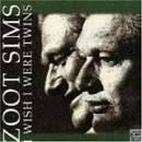Edizioni musicali CD SIMS ZOOT I WISH I WERE TWINS -CD1869762-
