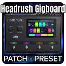 Headrush Gigboard patch preset
