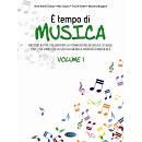 È tempo di musica - Volume 2 Metodo per la formazione musicale di base