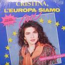 Cristina D'Avena...Cristina, L'Europa Siamo Noi  vinile ancora incelofanato