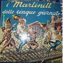 Introvabile rarissimo i Martinitt delle cinque giornate 2 LP 33 giri