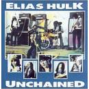 Seel For Miles VINILE  ELIAS HULK UNCHAINED