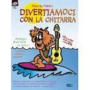 Roberto Fabbri - Divertiamoci con la chitarra- Metodo