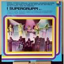 Dischi Vinili LP 33 Giri - Various – I Supergruppi Vol.2