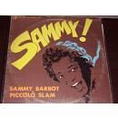 SAMMY BARBOT DI PICCOLO SLAM  SAMMY! DISCO RARO 1977