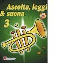 ASCOLTA LEGGI E SUONA VOL 3 TROMBA+CD