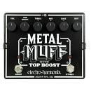 Electro Harmonix Metal Muff - Effetto Distorsore A Pedale Con Top Boost