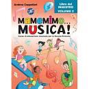 CAPPELLARI A.: MAMEMIMO ... MUSICA! - LIBRO INSEGNANTE VOL. 2 CARISCH Cappellari Andrea